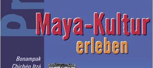 Das Cover des Buches Maya Kultur erleben