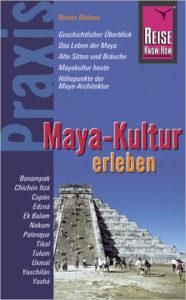 Das Cover des Buchs Maya Kultur erleben
