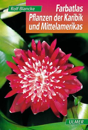 Buchcover des Buchs Pflanzen der Karibik und Mittelamerikas
